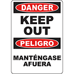 DANGER Keep Out Bilingual Sign
