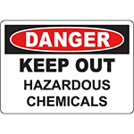 DANGER Keep Out Hazardous Chemicals Sign
