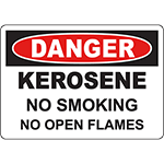 DANGER Kerosene No Smoking No Open Flames Sign