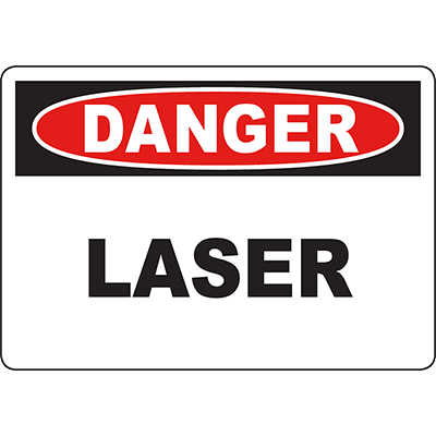 DANGER Laser Sign