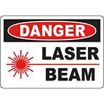 DANGER Laser Beam Sign