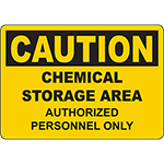 CAUTION Chemical Storage Authorized Personnel Sign
