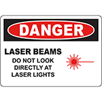 DANGER Laser Beams Do Not Look Directly At Laser Lights Sign