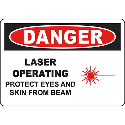 DANGER Laser Operating Protect Eyes And Skin From Beam Sign