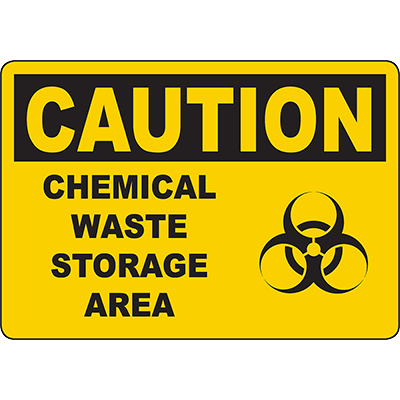 CAUTION Chemical Waste Storage Area Sign w/Biohazard symbol