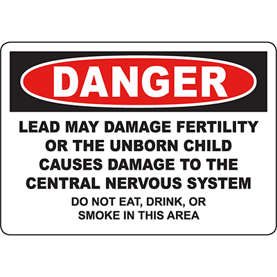 DANGER Lead May Damage Fertility Sign