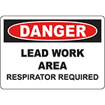 DANGER Lead Work Area Respirator Required Sign