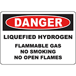 DANGER Liquefied Hydrogen Flammable Gas No Smoking Sign