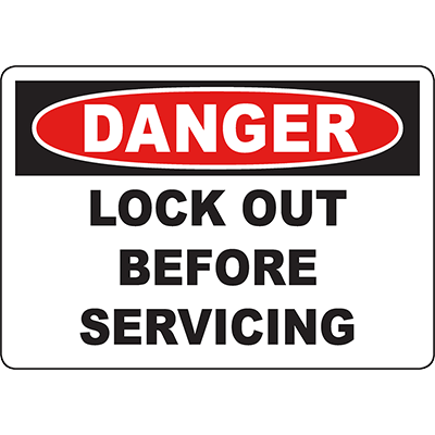 DANGER Lock Out Before Servicing Sign