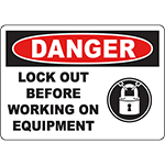 DANGER Lock Out Before Working On Equipment Sign
