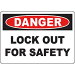DANGER Lock Out For Safety Sign