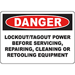 DANGER Lockout/Tagout Power Before Servicing Sign