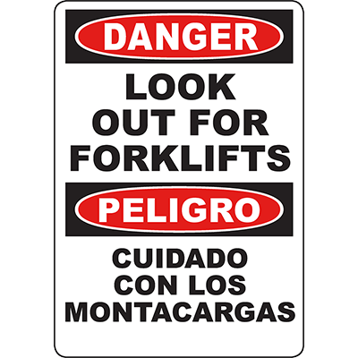 DANGER Look Out For Forklifts Bilingual Sign