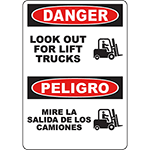 DANGER Look Out For Lift Trucks Bilingual Sign