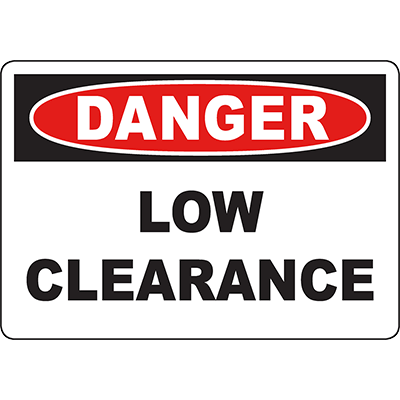 DANGER Low Clearance Sign