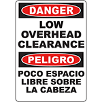 DANGER Low Overhead Clearance Bilingual Sign