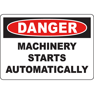 DANGER Machinery Starts Automatically Sign