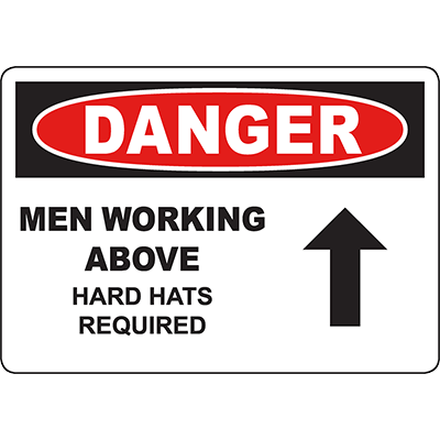DANGER Men Working Above Hard Hats Required Sign