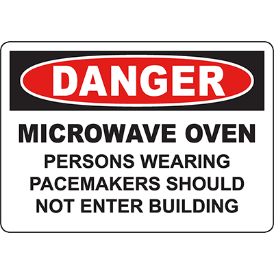 DANGER Microwave, Pacemakers Should Not Enter Sign