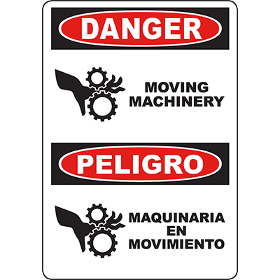 DANGER Moving Machinery Bilingual Sign