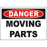 DANGER Moving Parts Sign