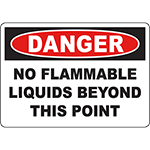 DANGER No Flammable Liquids Beyond This Point Sign