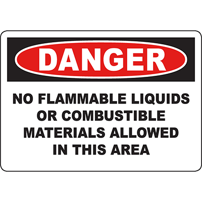 DANGER No Combustible Materials Allowed Sign