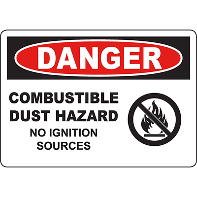 DANGER Combustible Dust Hazard No Ignition Sources Sign