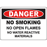DANGER No Smoking No Open Flames No Water Reactive Materials Sign