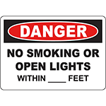 DANGER No Smoking Or Open Lights Within ____ Feet Sign