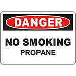 DANGER No Smoking Propane Sign