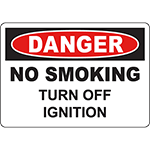 DANGER No Smoking Turn Off Ignition Sign