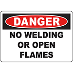 DANGER No Welding Or Open Flames Sign