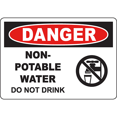DANGER Non-Potable Water Do Not Drink Sign