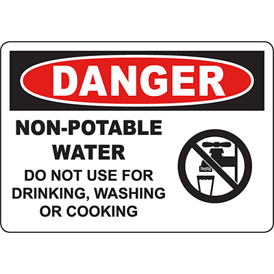 DANGER Non-Potable Water Do Not Use For Drinking Sign
