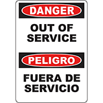 DANGER Out Of Service Bilingual Sign