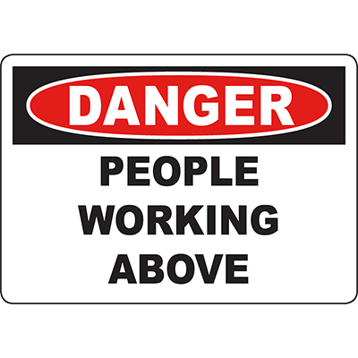 DANGER People Working Above Sign