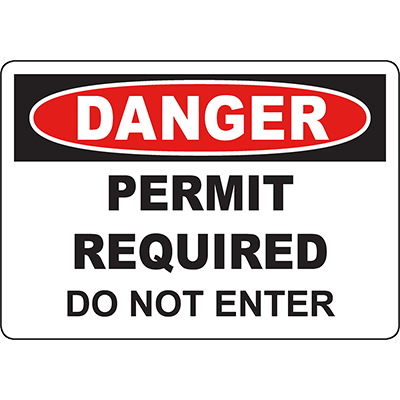 DANGER Permit Required Do Not Enter Sign