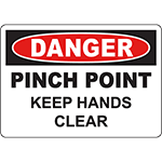 DANGER Pinch Point Keep Hands Clear Sign