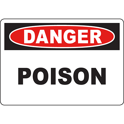 DANGER Poison Sign