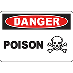 DANGER Poison Sign w/Symbol