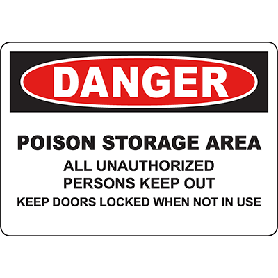 DANGER Poison Area Keep Out Keep Doors Locked Sign