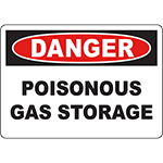 DANGER Poisonous Gas Storage Sign