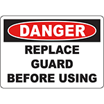 DANGER Replace Guard Before Using Sign