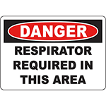 DANGER Respirator Required In This Area Sign