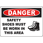 DANGER Safety Shoes Must Be Worn In This Area Sign