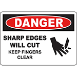 DANGER Sharp Edges Will Cut Keep Fingers Clear Sign