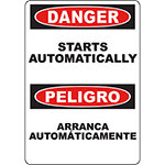 DANGER Starts Automatically Bilingual Sign
