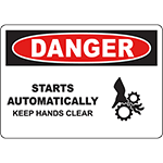 DANGER Starts Automatically Keep Hands Clear Sign