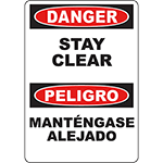 DANGER Stay Clear Bilingual Sign